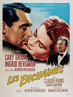 Directed by Alfred Hitchcock. With Cary Grant, Ingrid Bergman, Claude Rains, Louis Calhern. Alfred Hitchcock, Hitchcock Film, Ingrid Bergman, Films Cinema, Cinema Posters, Film Posters, French Posters, Cary Grant, Old Movies