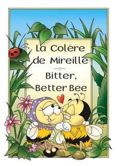 Bitter, BetterBee —k— La Colère de Mireille