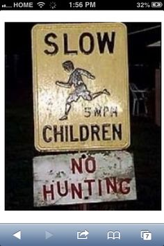No hunting the children...