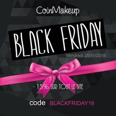 black friday sur coinmakeup 15 sur tout le site wwwcoinmakeup