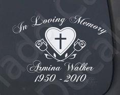 In Loving Memory Of Memorial Vinyl Car Decal by JoCoCustomVinyl