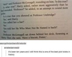 """Four words: """"Have a biscuit, Potter."""""""