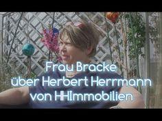 Frau Bracke über Herbert Herrmann HHImmobilien