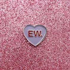 Don't go breaking my heart This is our limited edition Valentine's Day pin. Last year these sold out quickly. Grab one while you can!...
