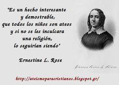 Ateismo para Cristianos.: Frases Célebres Ateas. Ernestine Rose.