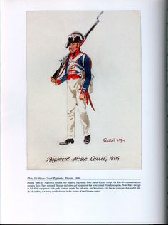 Foreign Troops: Plate 53: Hesse-Cassel Regiment, Private, 1806. Landgrave, Holy Roman Empire, War Of 1812, French Revolution, Napoleonic Wars, Hessian, Military History, Troops, Flags