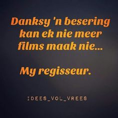 Idees vol vrees Afrikaans, Haha, Jokes, Inspirational Quotes, Sayings, Film, Funny, Random Things, South Africa