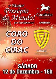 Sábado, dia 12 de Dezembro às 15h. O Coro do CIRAC no Maior Presépio do Mundo em Movimento.