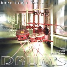 John Hanks - Here Come The Drums