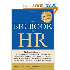 The Big Book of HR by Barbara Mitchell. $13.31. Publication: January 22, 2012. Publisher: Career Press; 1 edition (January 22, 2012). Author: Barbara Mitchell