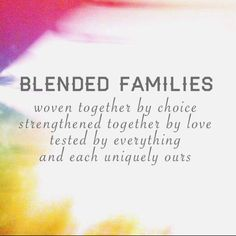 Are you also a blended family? Were you in a bad situation? - Are you also a blended family? Were you in a bad situation? Step Family Quotes, All Family, Mom Quotes, Quotes To Live By, Life Quotes, Funny Quotes, Blessed Family Quotes, Step Kids Quotes, Family First Quotes
