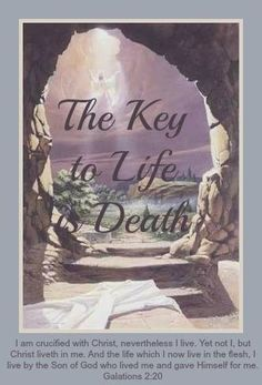 The key to life is death.