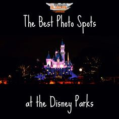 The Magical Blogorail: The Best Photo Spots at the Disney Parks
