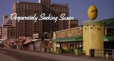 desperately seeking susan | Tumblr Desperately Seeking Susan, Title Card, Atlantic City, Daydream, Twitter, All About Time, Street View, Movies, Madonna
