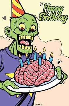 Zombie brain cake, happy birthday to us Zombie Birthday, Happy Birthday Meme, Birthday Posts, Happy Birthday Images, Birthday Love, Halloween Birthday, Birthday Messages, Birthday Pictures, Birthday Greetings