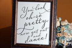Wedding Bathroom Sign You Look Oh So Pretty.. Now by marrygrams, $10.00