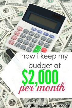 Looking to spend less this year? Here's how I keep my budget at $2,000 per month - which includes my actual expenses! http://singlemomsincome.com/keep-budget-2000-per-month/