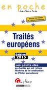 Traités européens : les points clés des traités qui ont rythmé l'histoire de la construction de l'Union europénne  https://alejandria.um.es/cgi-bin/abnetcl?ACC=DOSEARCH&xsqf99=642950