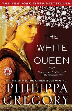 The White Queen (Cousins' War Series #1)  BROTHER TURNS ON BROTHER to win the ultimate prize, the throne of England, in this dazzling account of the wars of the Plantagenets. They are the claimants and kings who ruled England before the Tudors. The White Queen tells the story of a woman of extraordinary beauty and ambition who, catching the eye of the newly crowned boy king, marries him in secret and ascends to royalty.