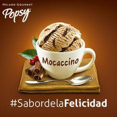 HELADOS GOURMET POPSY #SabordelaFelicidad / Alamedas Centro Comercial... ¿Qué tal un helado sabor a mocaccino? ¡Anímate! te esperamos!