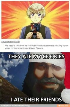 ((FINLAND YOU SHOULDN'T HAVE DONE THAT NOW ATTACK ON TITAN COPIED YOU AND ATE EREN FOR THAT))