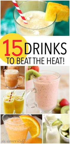 15 Drinks to Beat the Heat from SixSistersStuff.com | 15 delicious drink recipes to help keep you cool this summer