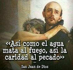 16 Ideas De San Juan De Dios San Juan Dios Santos