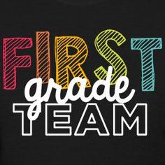 First Grade Team | Playful | Women's Classic | Teacher T-Shirts