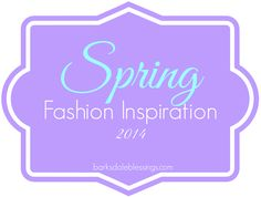 Barksdale Blessings: Spring Fashion Inspiration