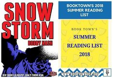 SNOW STORM makes Booktown USA's Summer Reading List along with other great titles.  https://booktown-usa.blogspot.com/2018/06/book-towns-summer-reading-list-2018.html