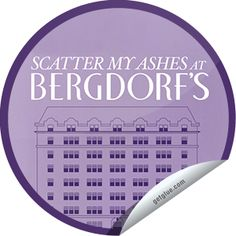 Who doesn't love stickers? Get this one when you check into Scatter My Ashes at Bergdorf's on GetGlue!