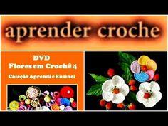 DVD FLORES EM CROCHE VOLUME 4 COLEÇÃO EDINIR CROCHE