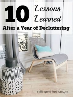 """Z""essons ""Z""earned ---- okay. ;) After a year of serious decluttering, here are 10 lessons I've learned. Don't miss the 4 mindset shifts and 6 practical tips needed while decluttering your own home."