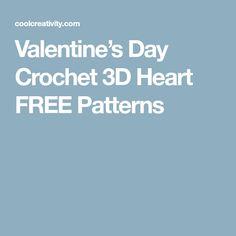 Valentine's Day Crochet 3D Heart FREE Patterns