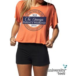 Great #ChiO Parent's Weekend design on a Bella Flowy Boxy Tee! #ChiOmega #Sorority   Made by University Tees   www.universitytees.com
