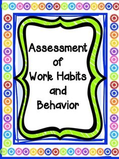 "Excellent resource to assess and monitor student behaviors. Older students can assess their skills and begin to self monitor behavior.A free ""must have"" for all Special Education Teachers!!"