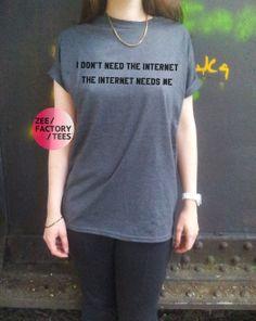 I Don't Need The Internet... tshirt heather grey by ZEEFACTORYTEES, £8.99