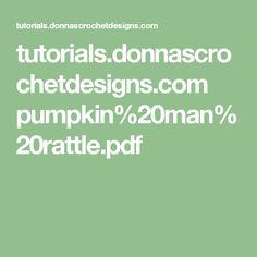 tutorials.donnascrochetdesigns.com pumpkin%20man%20rattle.pdf