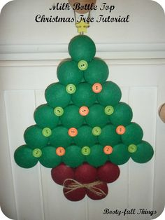 Booty-full Things Tutorial. Recycle your milk bottle tops into a Christmas Tree decoration!