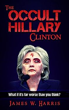 The Occult Hillary Clinton https://www.safetygearhq.com/product/trending-products/25-books-about-hillary-rotham-clinton/the-occult-hillary-clinton/ Check more at https://www.safetygearhq.com/product/trending-products/25-books-about-hillary-rotham-clinton/the-occult-hillary-clinton/