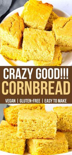 Easy Cornbread Recipe, Gluten Free Cornbread, Sweet Cornbread, Corn Bread Gluten Free, Vegan Corn Bread Recipe, Healthy Cornbread, Vegan Bread, Vegan Dinner Recipes, Dairy Free Recipes