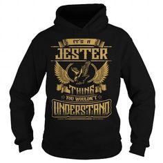 Cool JESTER JESTERYEAR JESTERBIRTHDAY JESTERHOODIE JESTERNAME JESTERHOODIES  TSHIRT FOR YOU T-Shirts