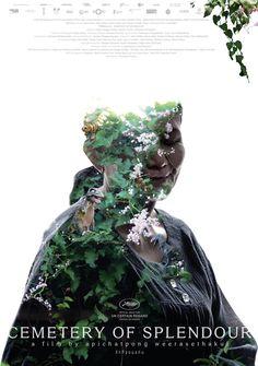 Cemetery of Splendour (Rak Ti Khon Kaen) - Festival Poster Khon Kaen, 2015 Movies, Hd Movies, Movies Online, Movie Tv, Movies 2019, Best Movie Posters, Film Posters, Cannes Film Festival 2015