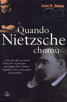 Quando Nietzsche Chorou - Irvin D. Yalon