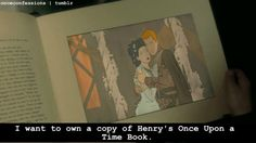 """I want to own a copy of Henry's """"Once Upon A Time"""" Book"""
