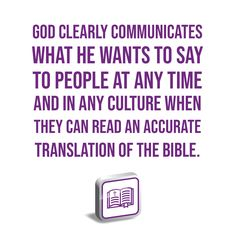 God clearly communicates what He wants to say to people at any time and in any culture when they can read an accurate translation of the Bible. Institute For Creation Research, He Wants, Word Of God, Discovery, Clarity, Healthy Living, Bible, Culture, Messages