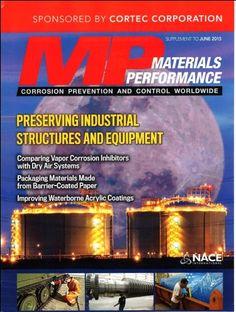 Tìtulo: Materials performance: corrosion, prevention and control worldwide / Autor: NACE International / Año 2015 / Código: S/620.11223/N11