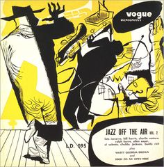 "Fats Navarro: Jazz Off The Air - Label: Vogue LD 095 10"" LP 1952 - Design and illustration: Pierre Merlin"