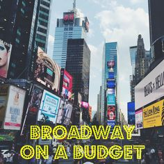 Broadway on a Budget #NYC