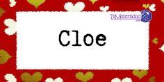 Conoce el significado del nombre Cloe #NombresDeBebes #NombresParaBebes #nombresdebebe - http://www.tumaternidad.com/nombres-de-nina/cloe/